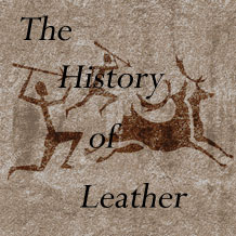 The History of Leather